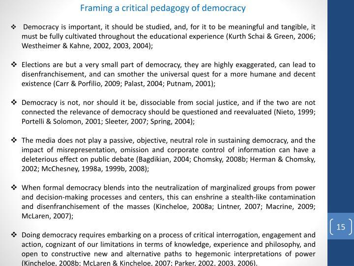 Framing a critical pedagogy of democracy