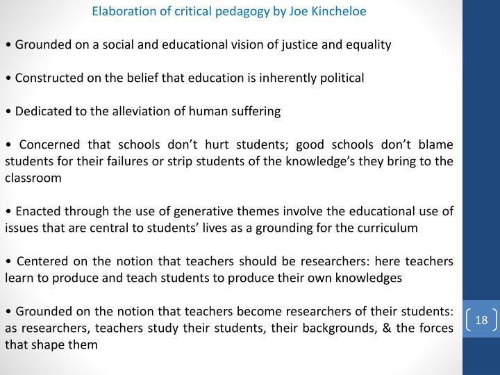 Elaboration of critical pedagogy by Joe Kincheloe
