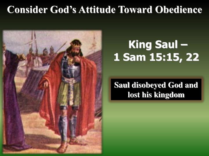 Consider God's Attitude Toward Obedience