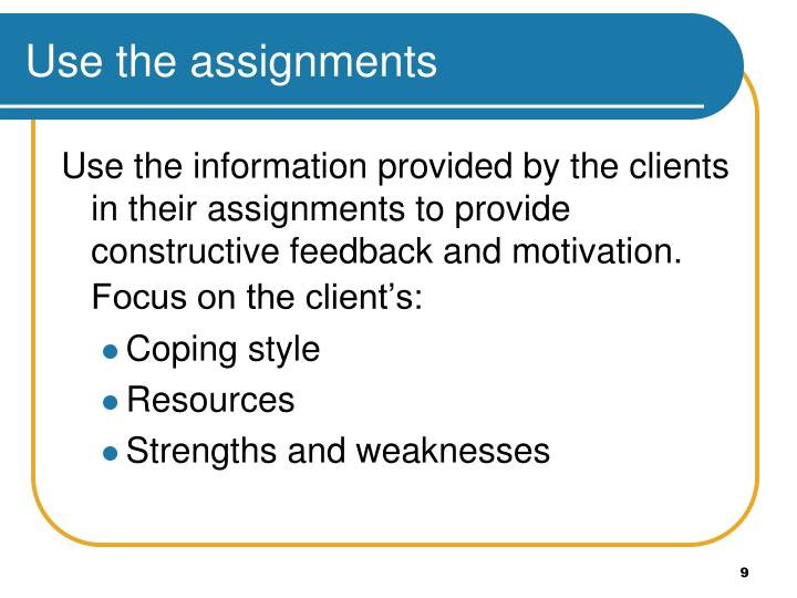 Use the assignments