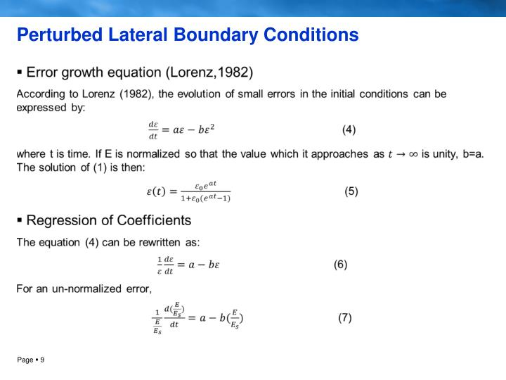Perturbed Lateral Boundary Conditions