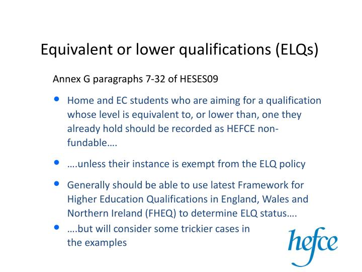 Equivalent or lower qualifications (ELQs)