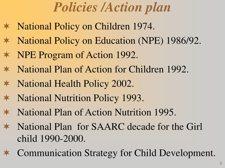 Policies /Action plan