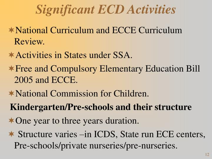 Significant ECD Activities