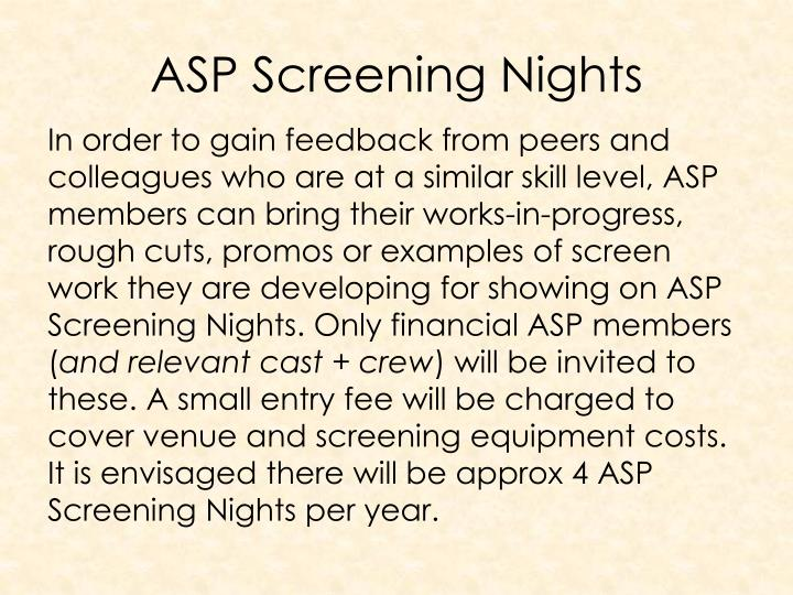 ASP Screening Nights