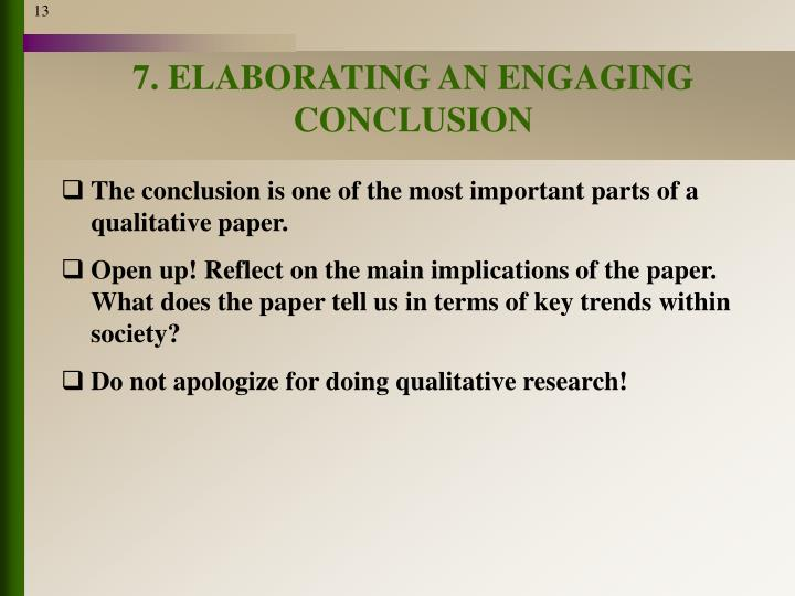 7. ELABORATING AN ENGAGING CONCLUSION