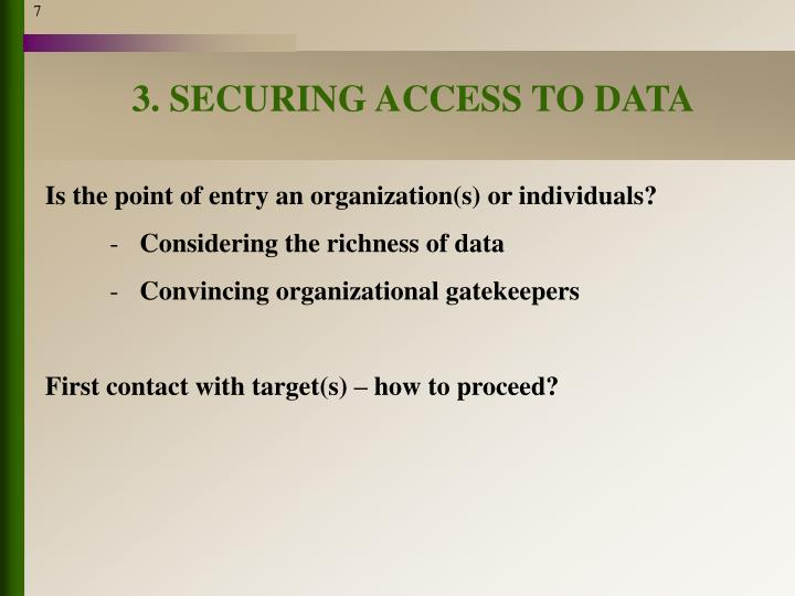3. SECURING ACCESS TO DATA