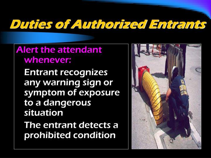 Duties of Authorized Entrants