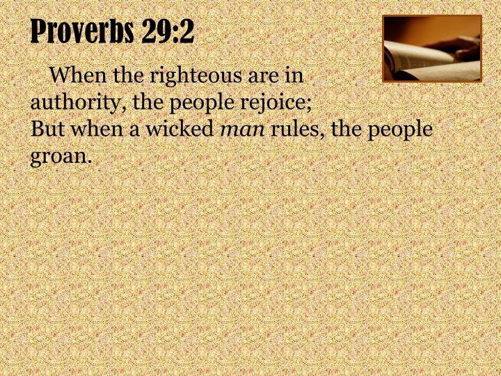 Proverbs 29:2