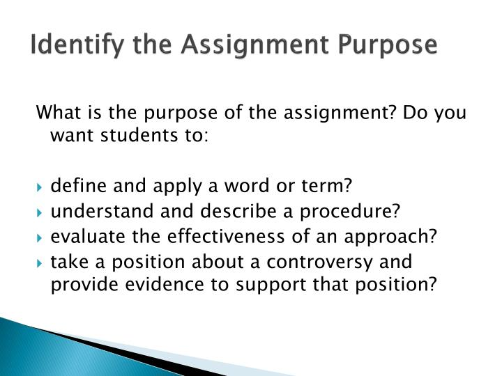 Identify the assignment purpose