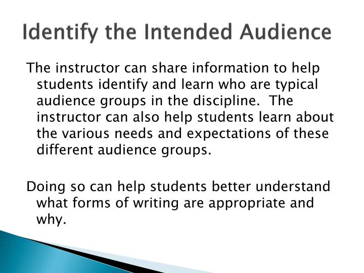 Identify the Intended Audience