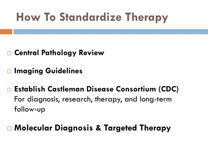 How To Standardize Therapy