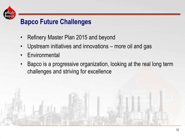 Bapco Future Challenges