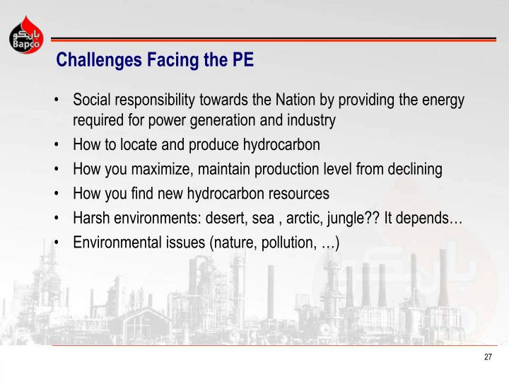 Challenges Facing the PE