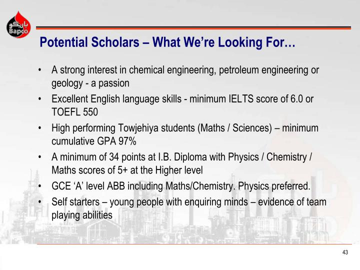 Potential Scholars – What We're Looking For…