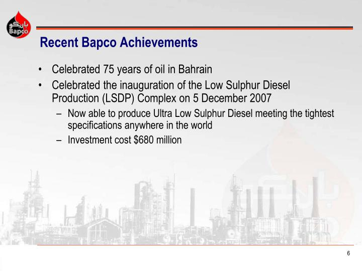 Recent Bapco Achievements