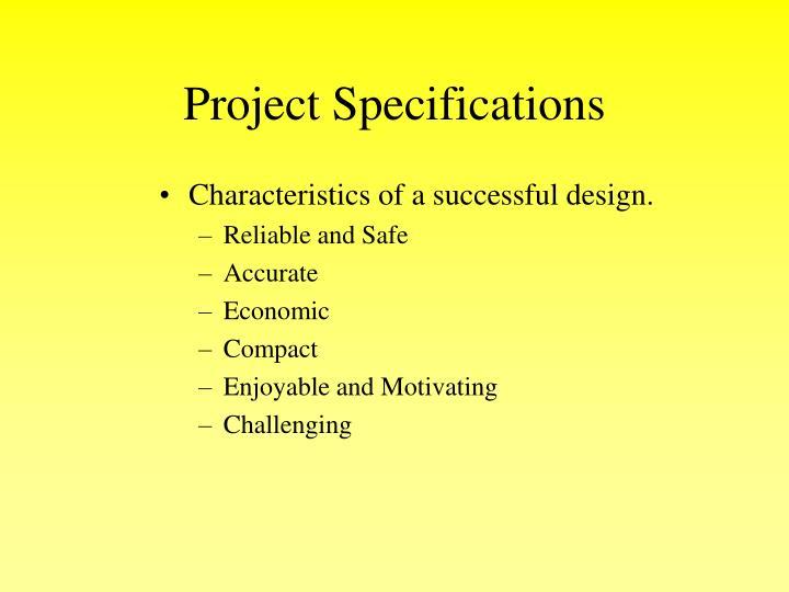 Characteristics of a successful design.