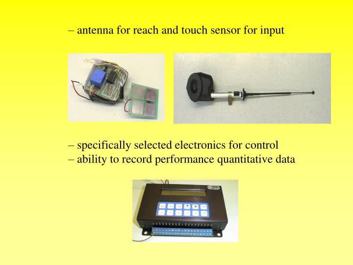 antenna for reach and touch sensor for input