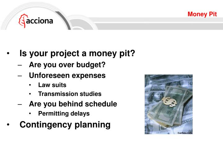 Is your project a money pit?