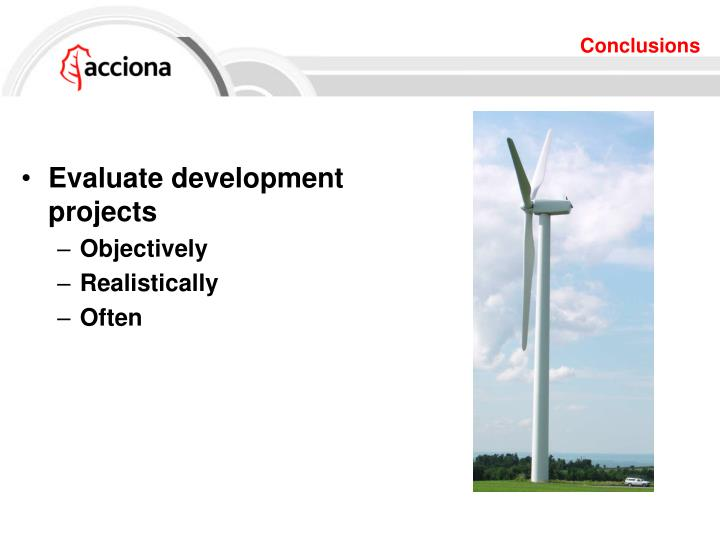Evaluate development projects