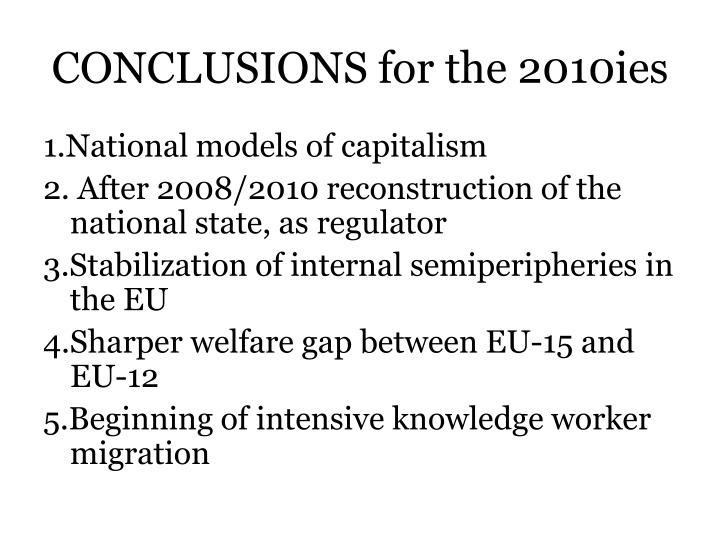 CONCLUSIONS for the 2010ies