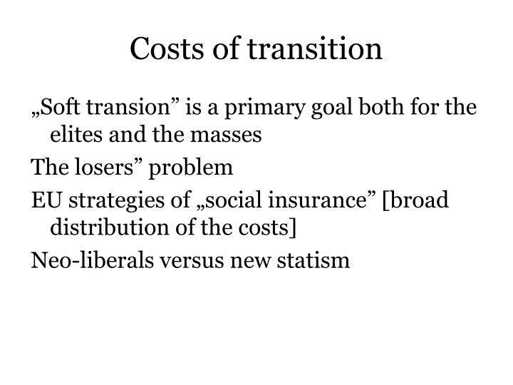 Costs of transition