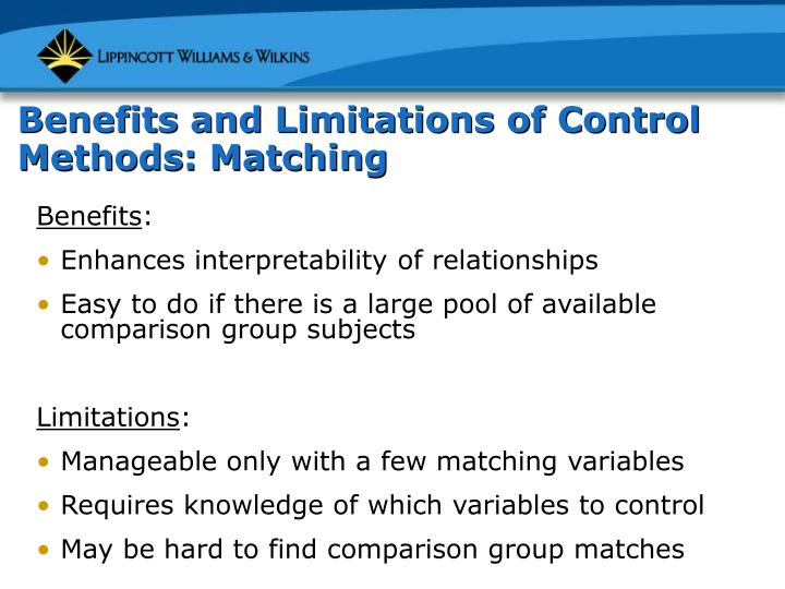 Benefits and Limitations of Control Methods: Matching