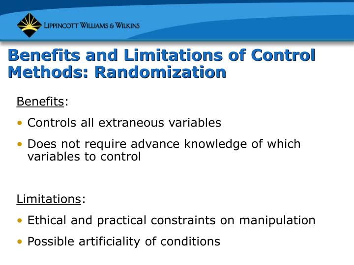 Benefits and Limitations of Control Methods: Randomization