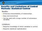 benefits and limitations of control methods statistical control