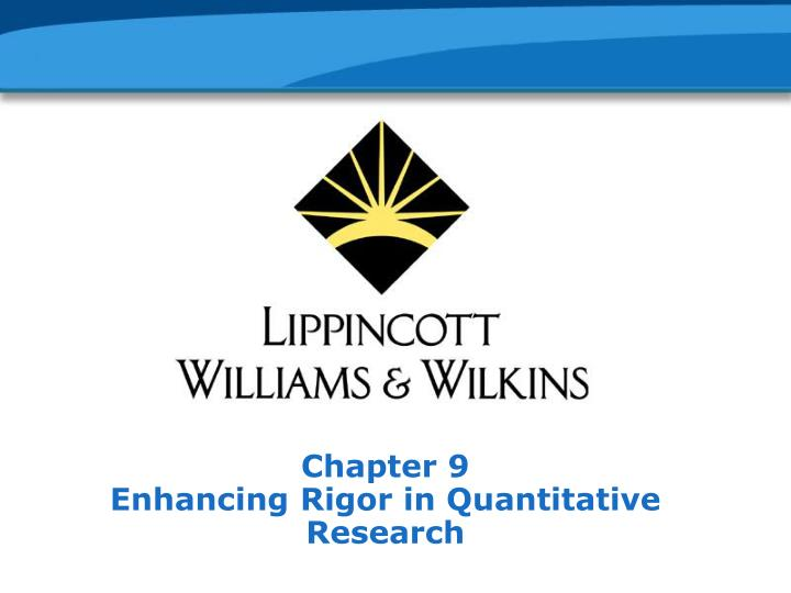 chapter 9 enhancing rigor in quantitative research
