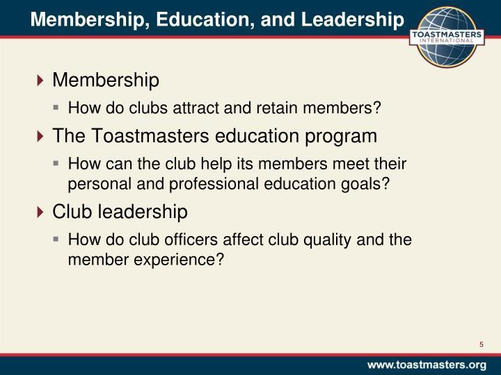 Membership, Education, and Leadership