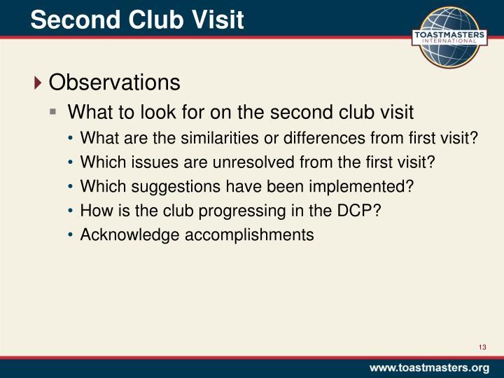 Second Club Visit
