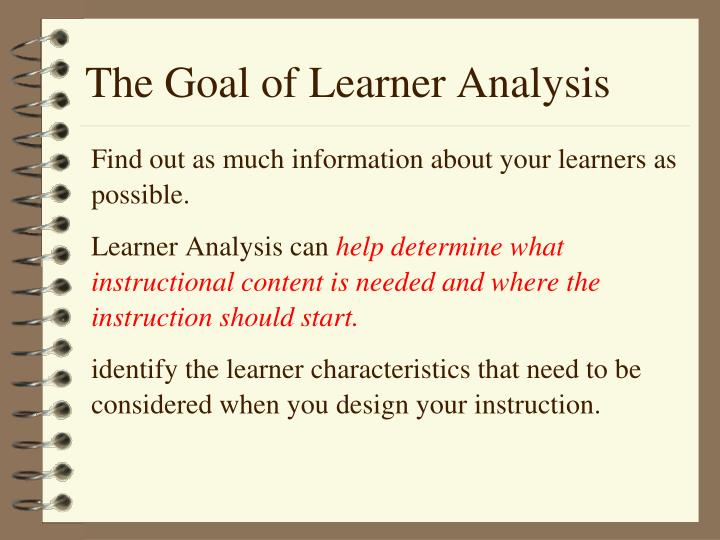 The Goal of Learner Analysis