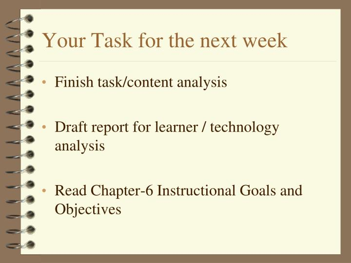 Your Task for the next week