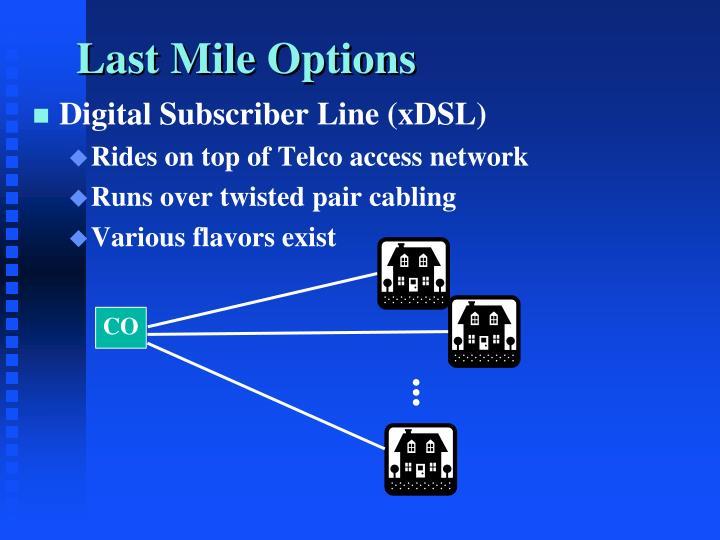 Last Mile Options
