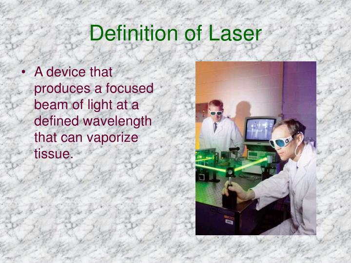 Definition of Laser
