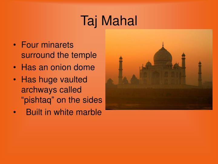 Four minarets surround the temple