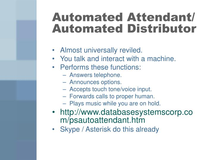 Automated Attendant/ Automated Distributor
