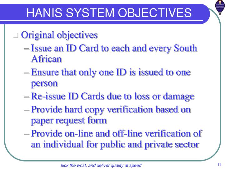 HANIS SYSTEM OBJECTIVES