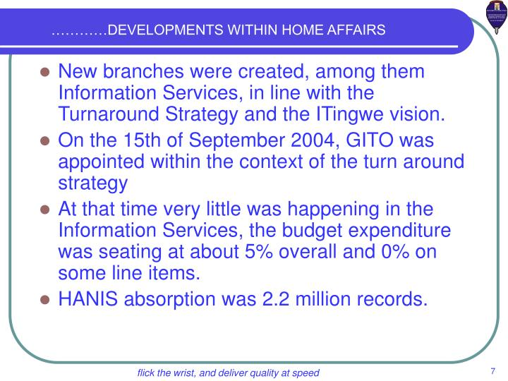 …………DEVELOPMENTS WITHIN HOME AFFAIRS