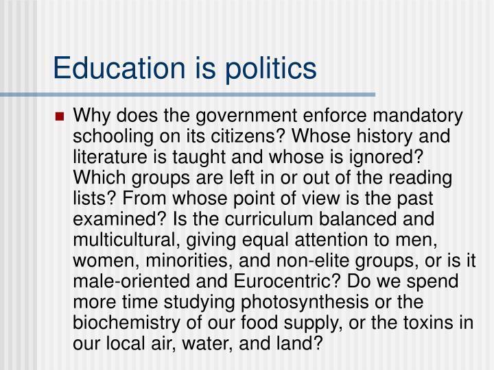 Education is politics