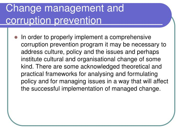 Change management and corruption prevention