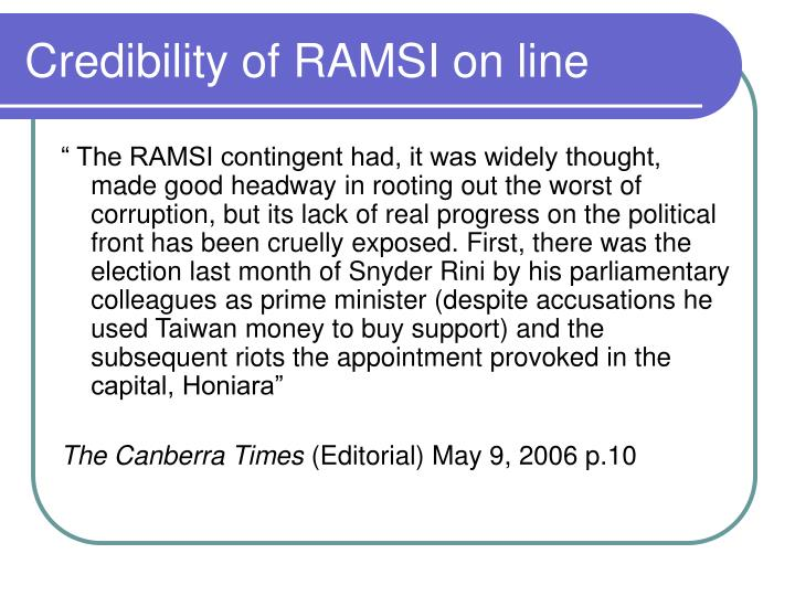Credibility of RAMSI on line