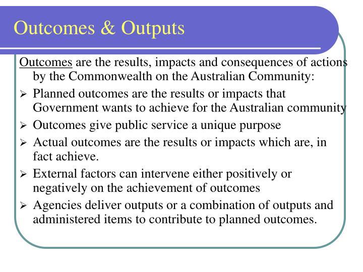 Outcomes & Outputs