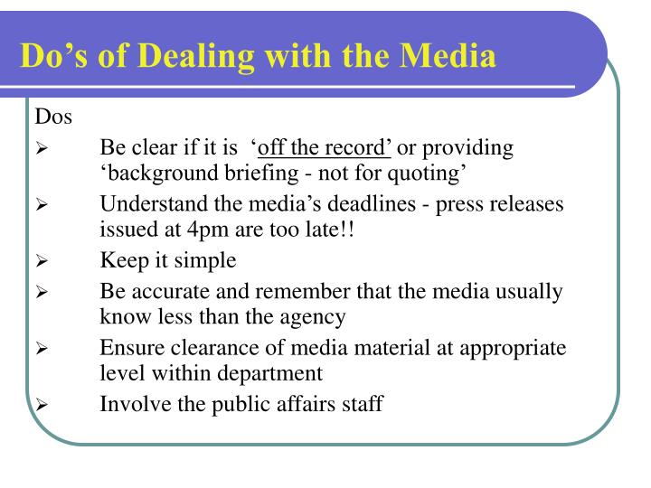Do's of Dealing with the Media