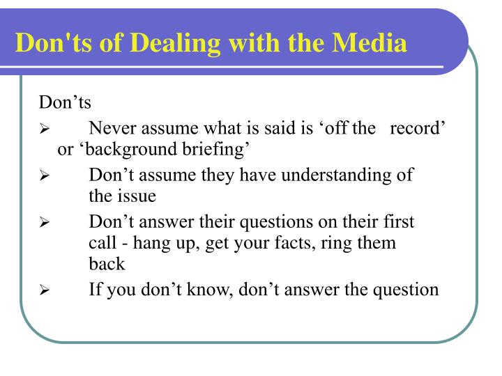 Don'ts of Dealing with the Media
