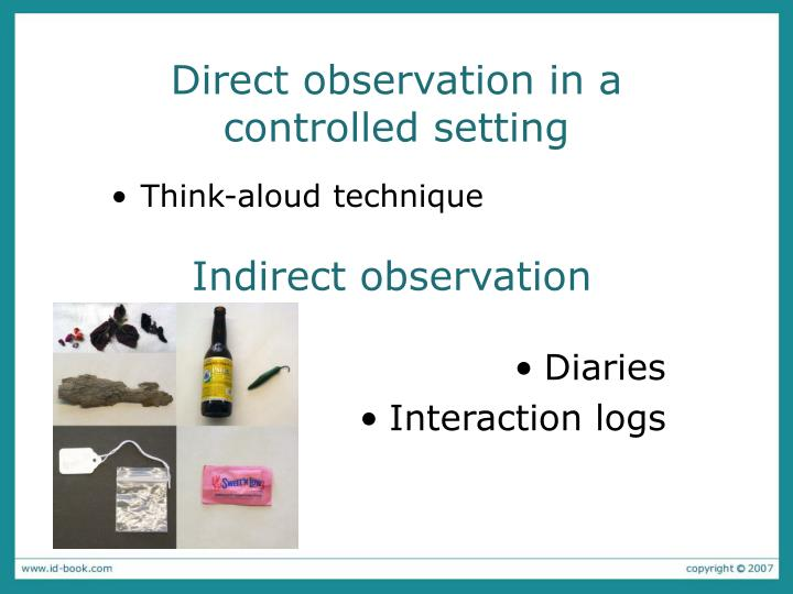Direct observation in a controlled setting