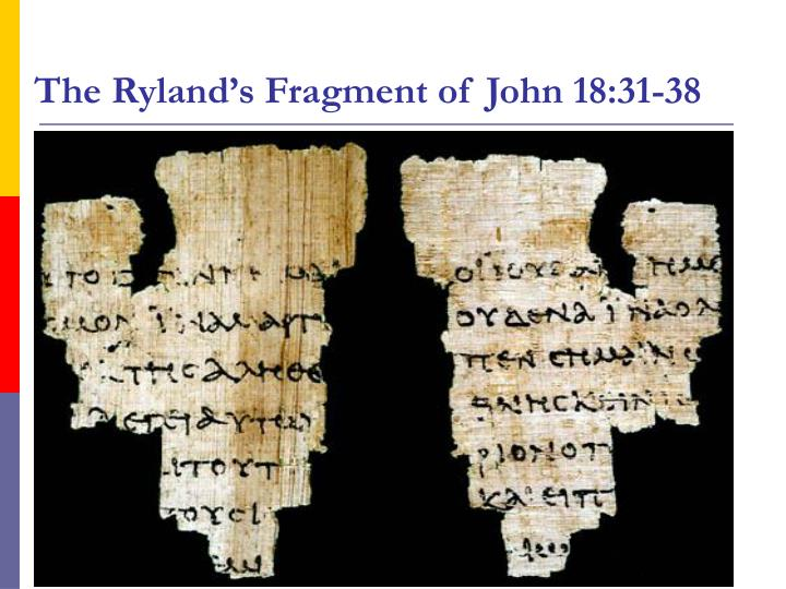 The Ryland's Fragment of John 18:31-38