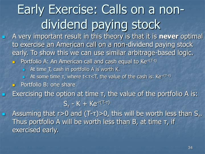Early Exercise: Calls on a non-dividend paying stock