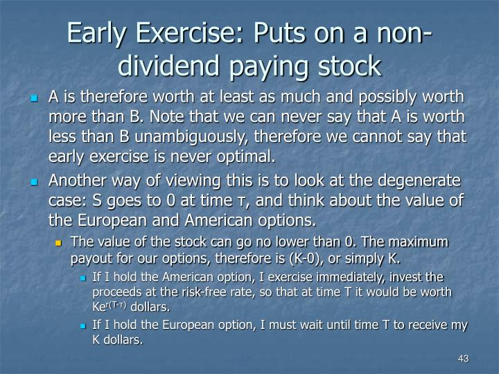 Early Exercise: Puts on a non-dividend paying stock